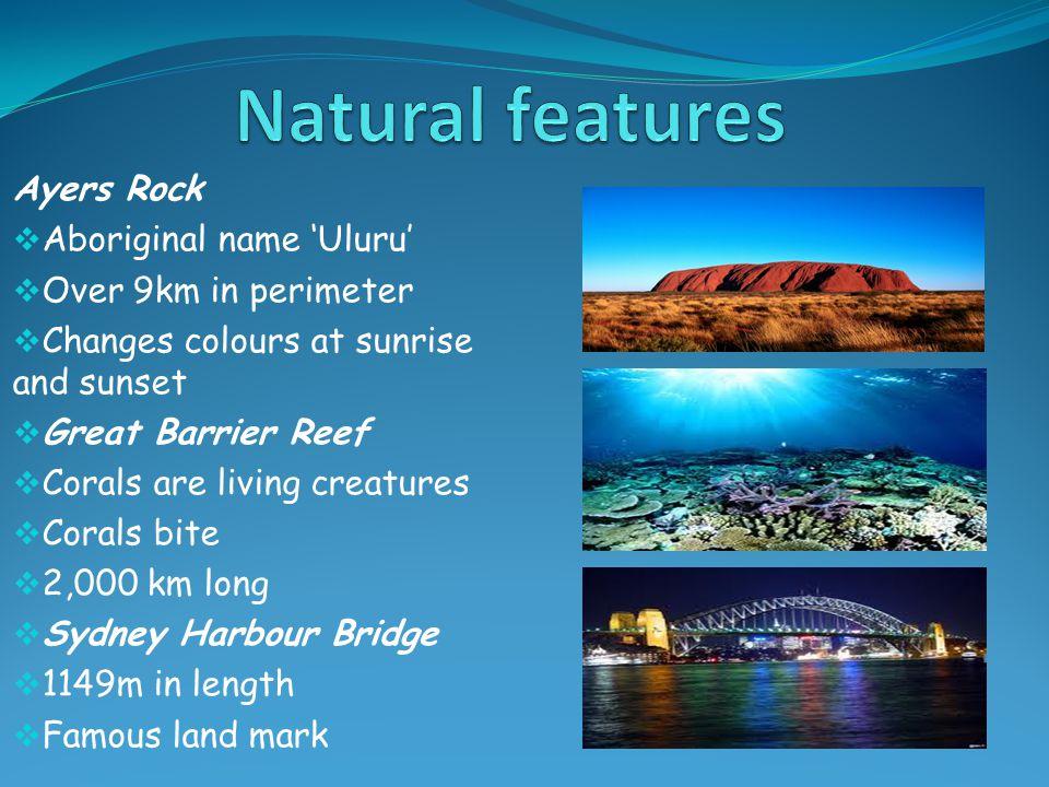 Natural features Ayers Rock Aboriginal name 'Uluru'