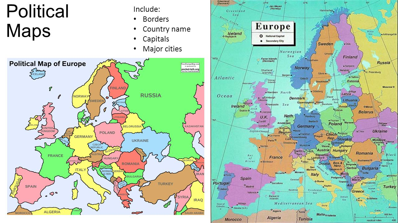 Political Maps Include: Borders Country name Capitals Major cities