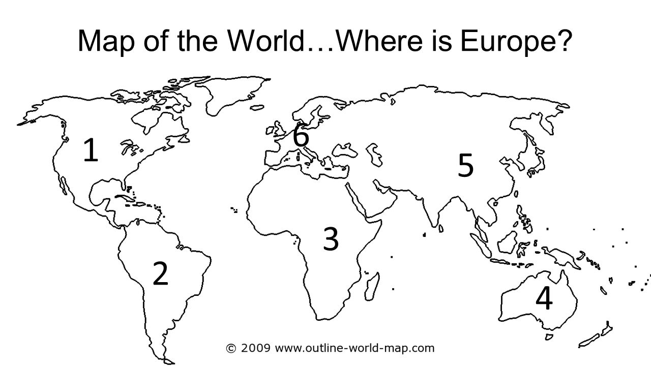 Map of the World…Where is Europe