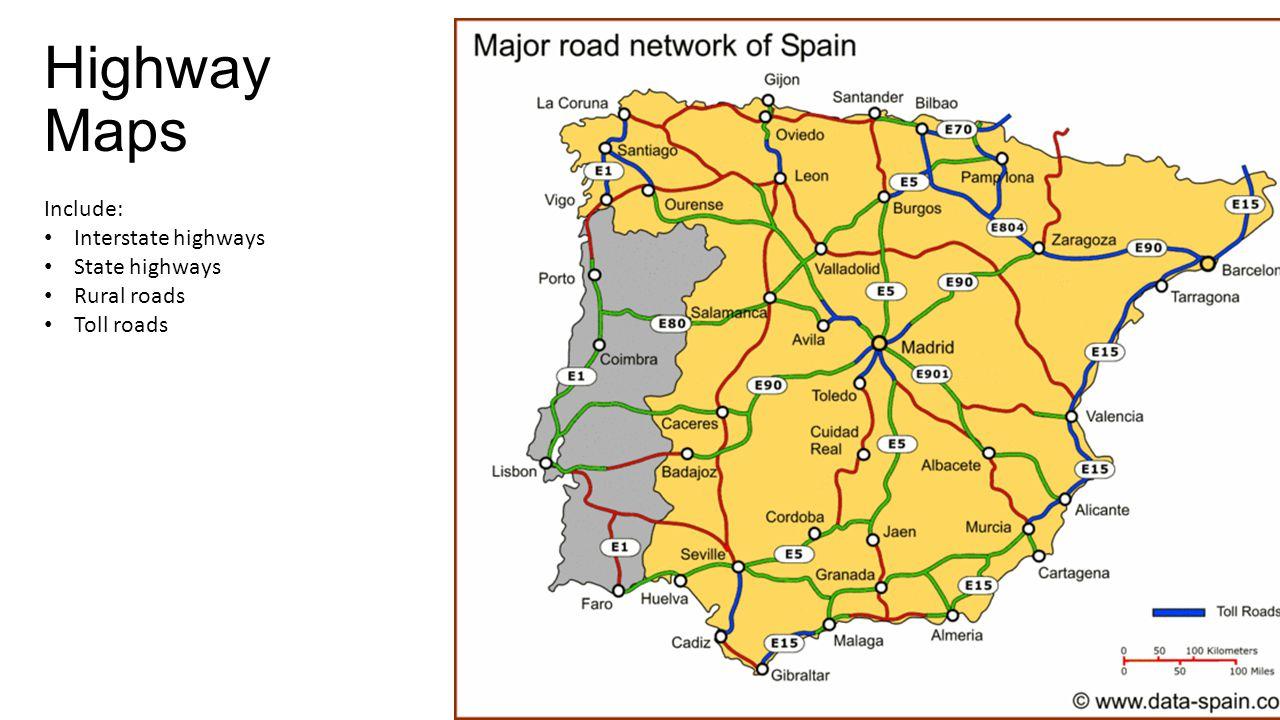 Highway Maps Include: Interstate highways State highways Rural roads