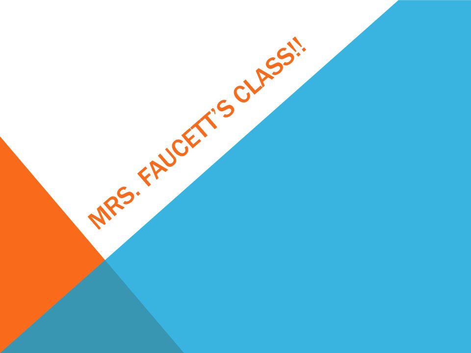 Mrs. Faucett's class!!