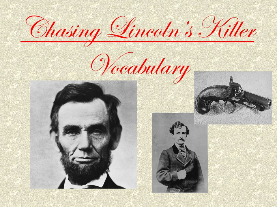 Chasing Lincoln's Killer Vocabulary