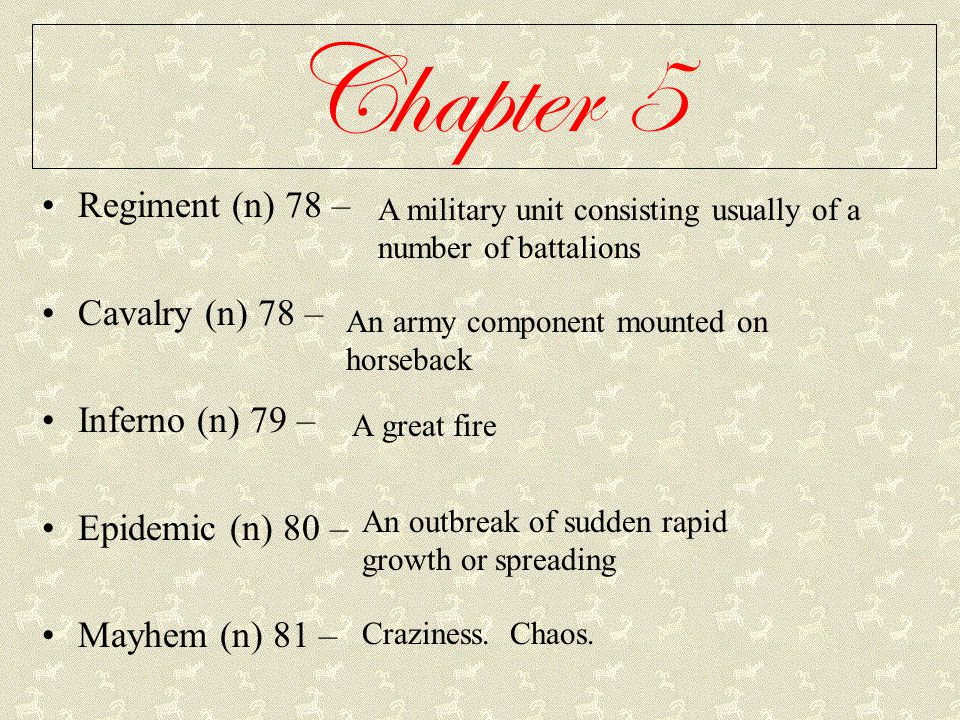 Chapter 5 Regiment (n) 78 – Cavalry (n) 78 – Inferno (n) 79 –