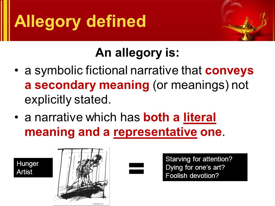 = Allegory defined An allegory is:
