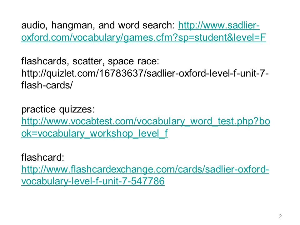 audio, hangman, and word search: http://www. sadlier-oxford