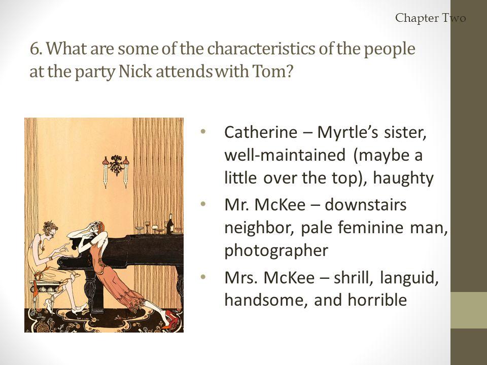 Mr. McKee – downstairs neighbor, pale feminine man, photographer