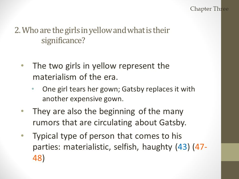 2. Who are the girls in yellow and what is their significance