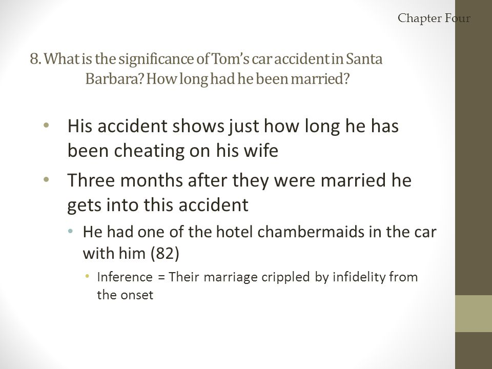 His accident shows just how long he has been cheating on his wife