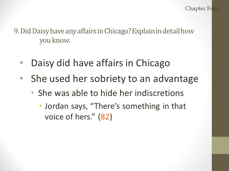 Daisy did have affairs in Chicago