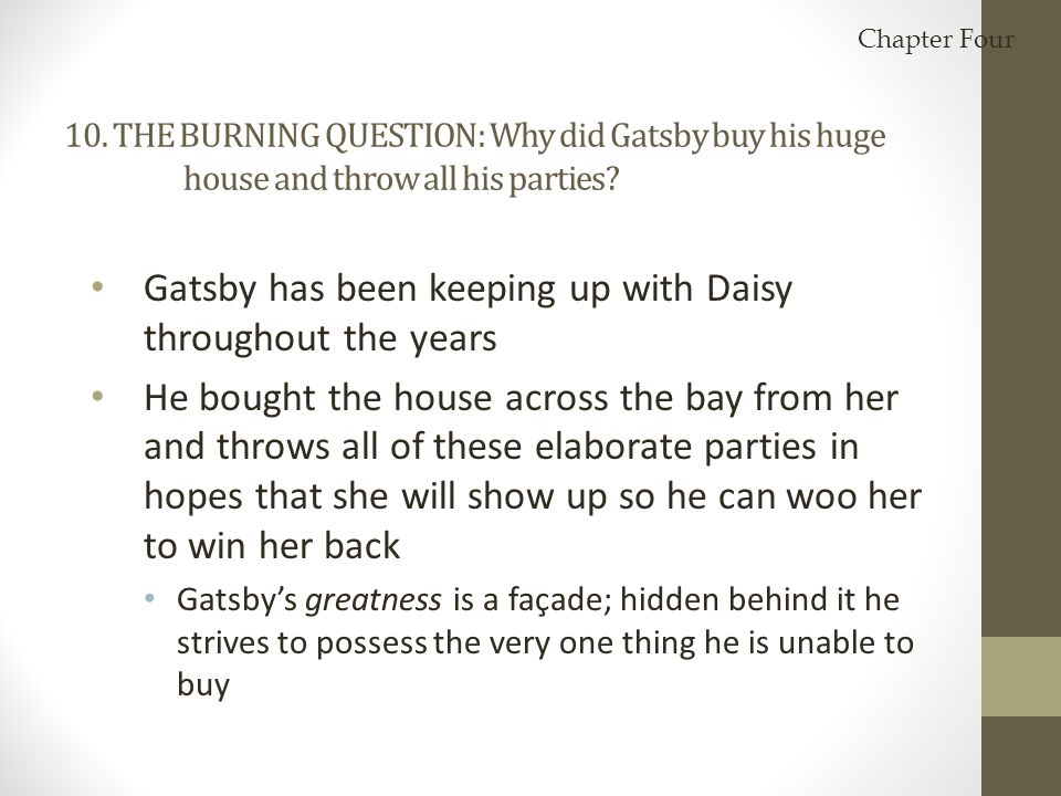 Gatsby has been keeping up with Daisy throughout the years