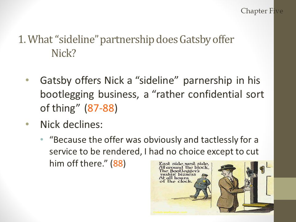 1. What sideline partnership does Gatsby offer Nick