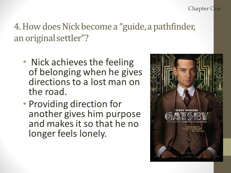 4. How does Nick become a guide, a pathfinder, an original settler
