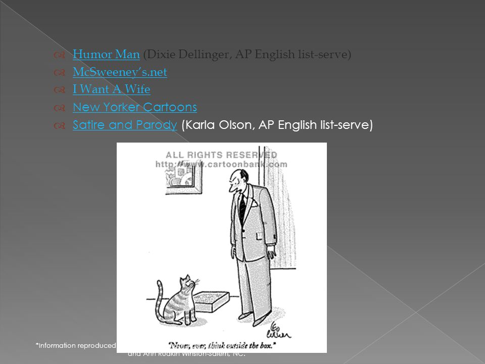 Humor Man (Dixie Dellinger, AP English list-serve) McSweeney's.net