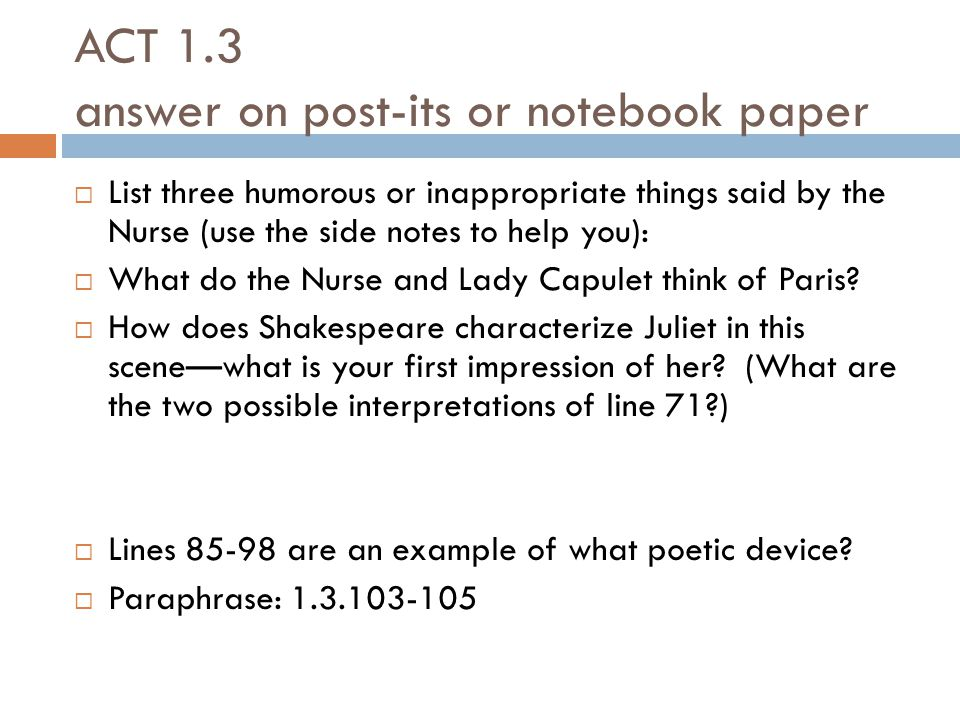 ACT 1.3 answer on post-its or notebook paper