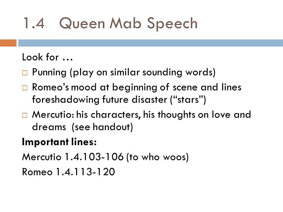 1.4 Queen Mab Speech Look for …