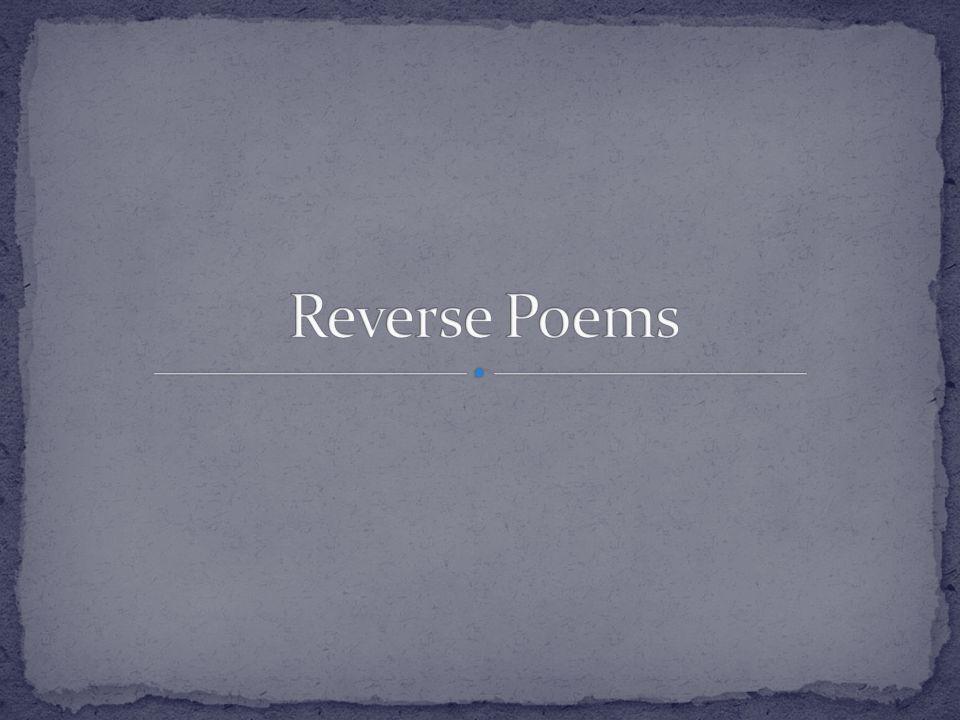 Reverse Poems