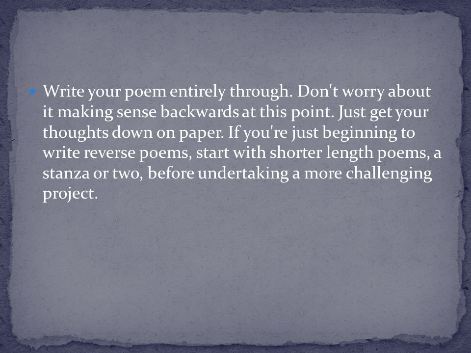 Write your poem entirely through