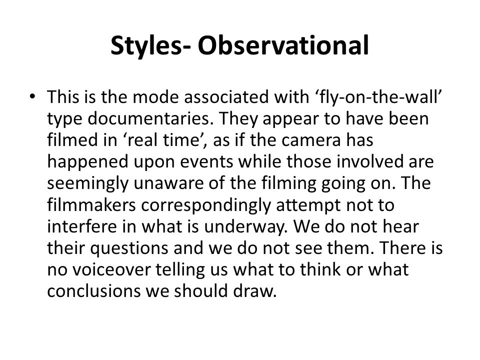 Styles- Observational