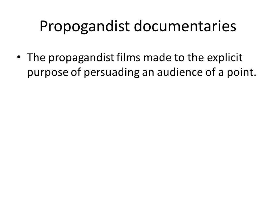 Propogandist documentaries