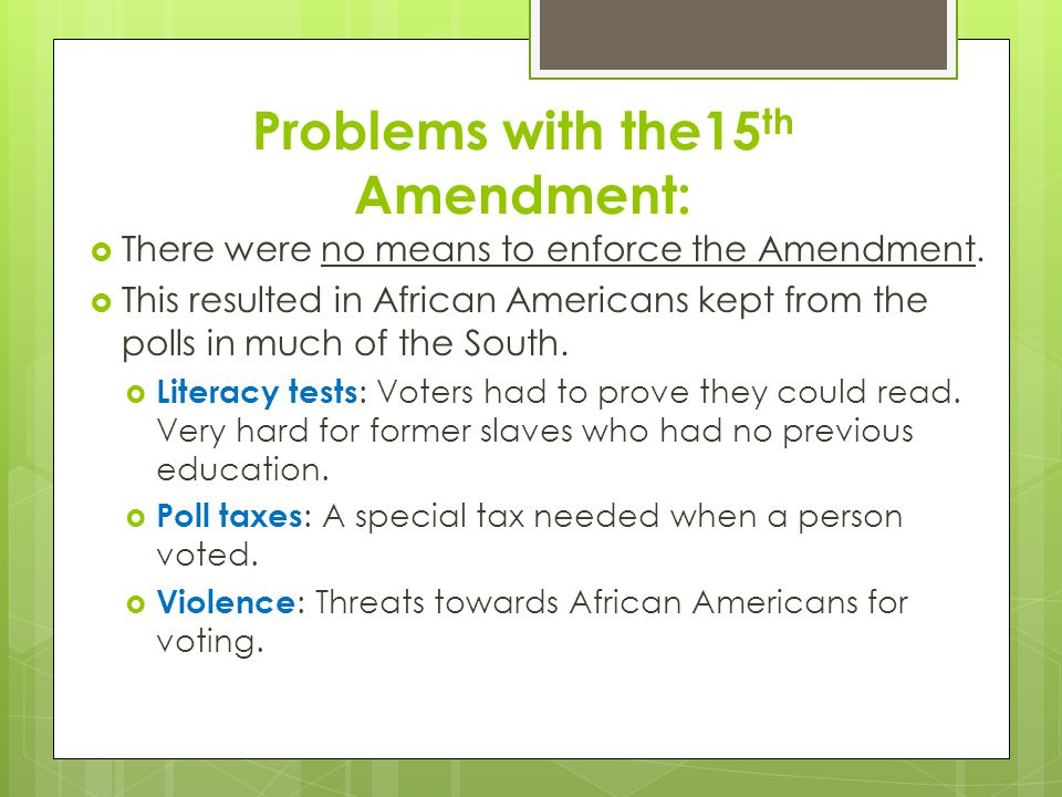 Problems with the15th Amendment: