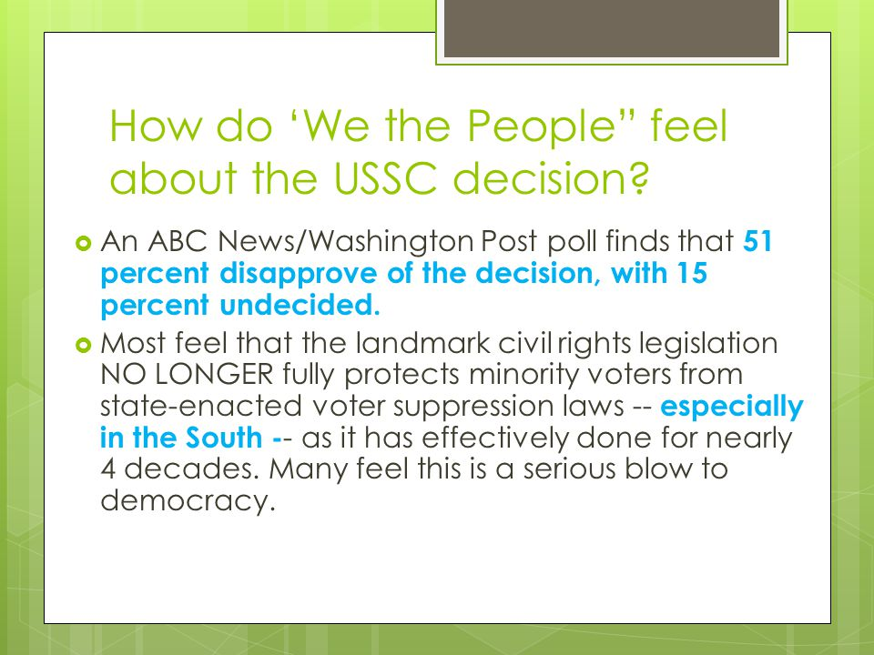 How do 'We the People feel about the USSC decision