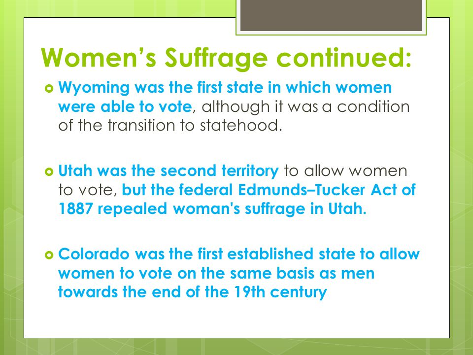 Women's Suffrage continued: