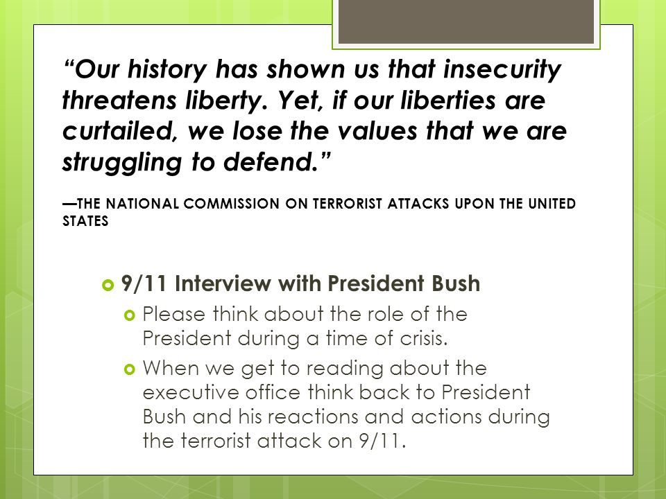 Our history has shown us that insecurity threatens liberty