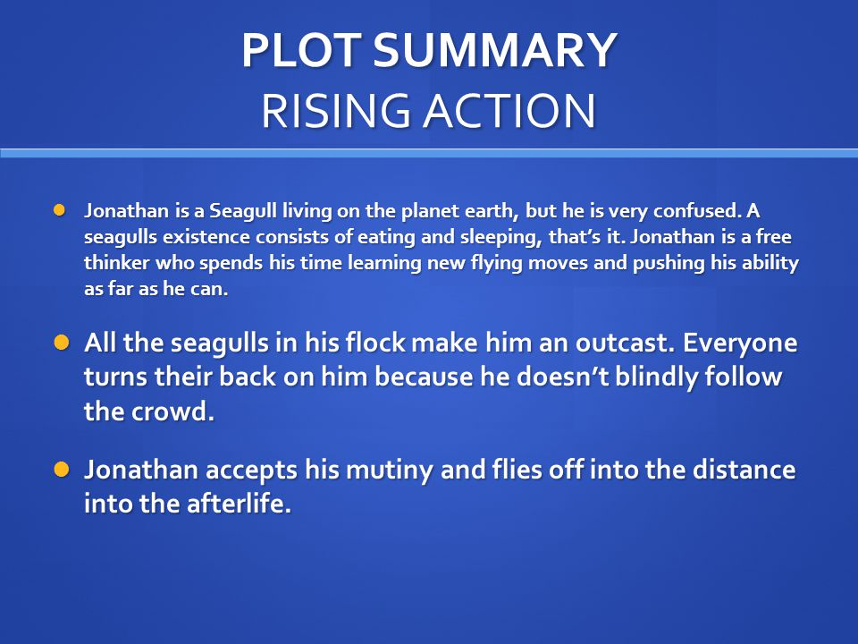 PLOT SUMMARY RISING ACTION