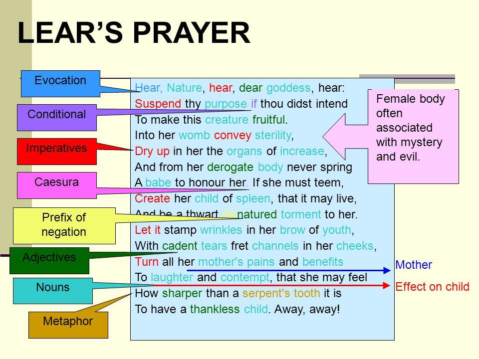 LEAR'S PRAYER Evocation Hear, Nature, hear, dear goddess, hear:
