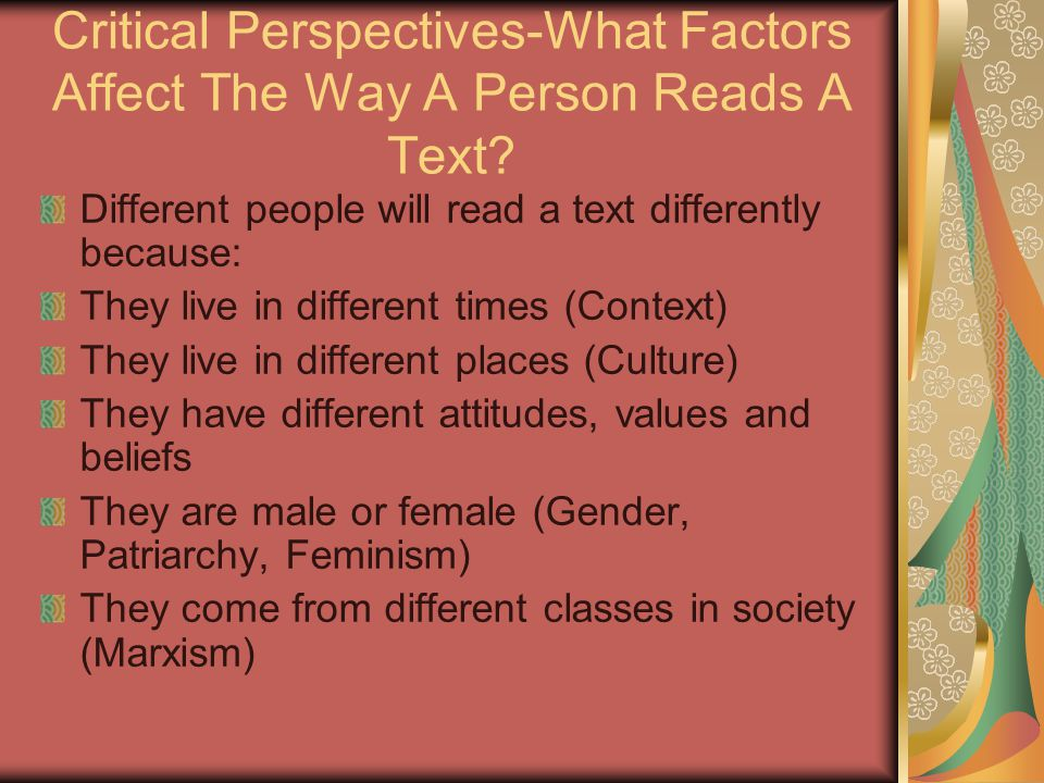 Critical Perspectives-What Factors Affect The Way A Person Reads A Text