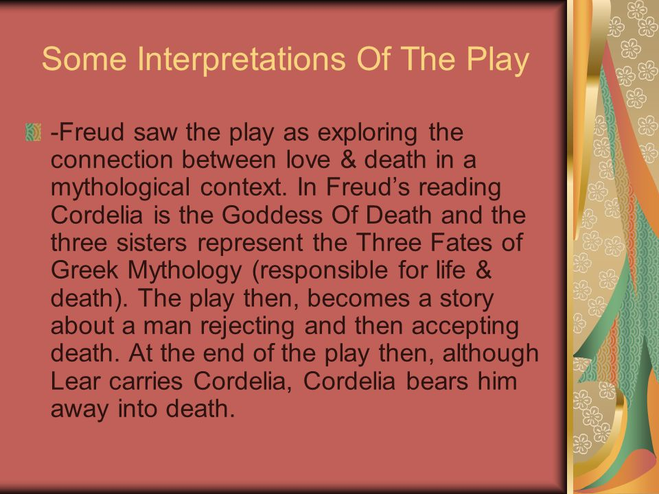 Some Interpretations Of The Play