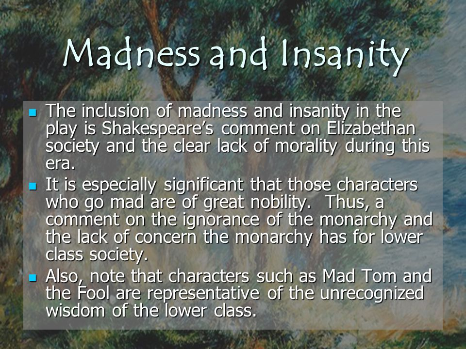 Madness and Insanity