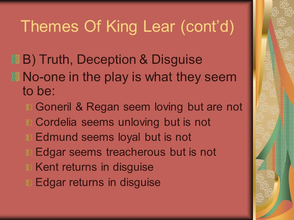 the deception in king lear And other resources plot summary of shakespeare's as you like it: orlando 12-10-2010  the deception in king lear a play by william shakespeare check out william shakespeare's othello video sparknote: quick and easy othello synopsis.
