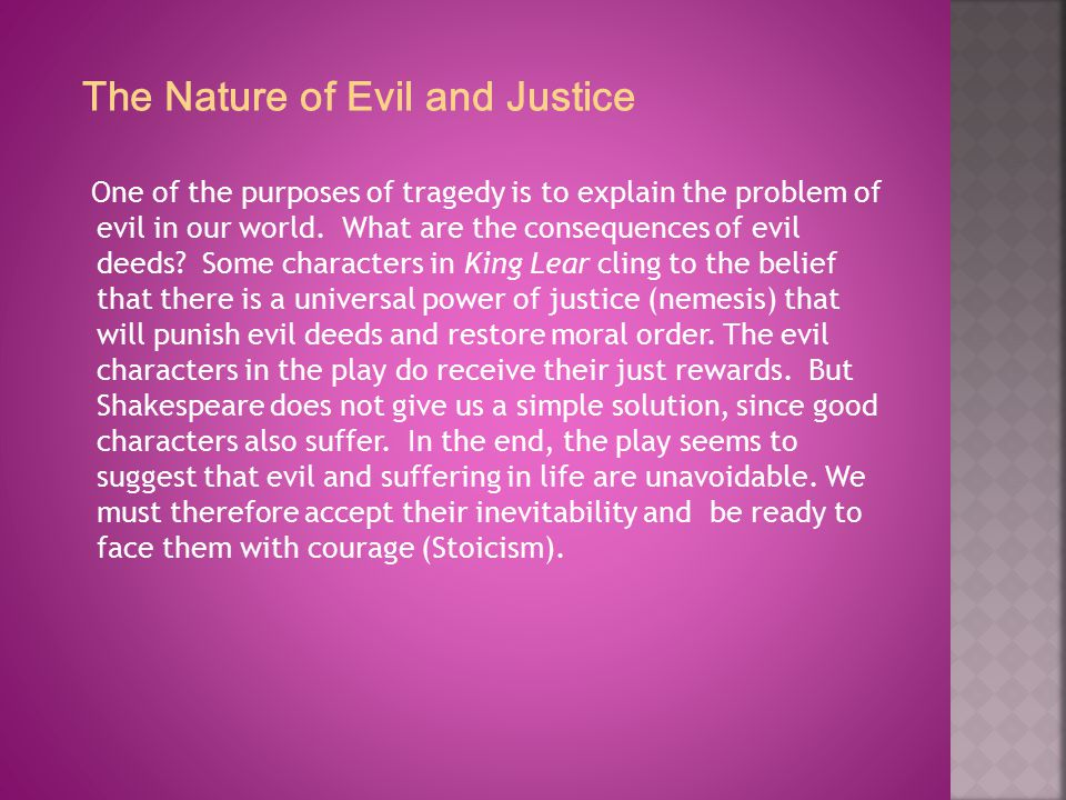 The Nature of Evil and Justice