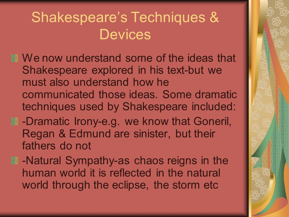 Shakespeare's Techniques & Devices