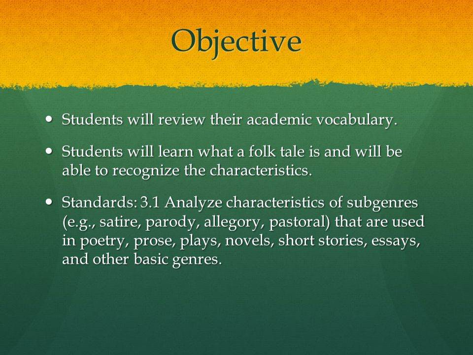 Objective Students will review their academic vocabulary.