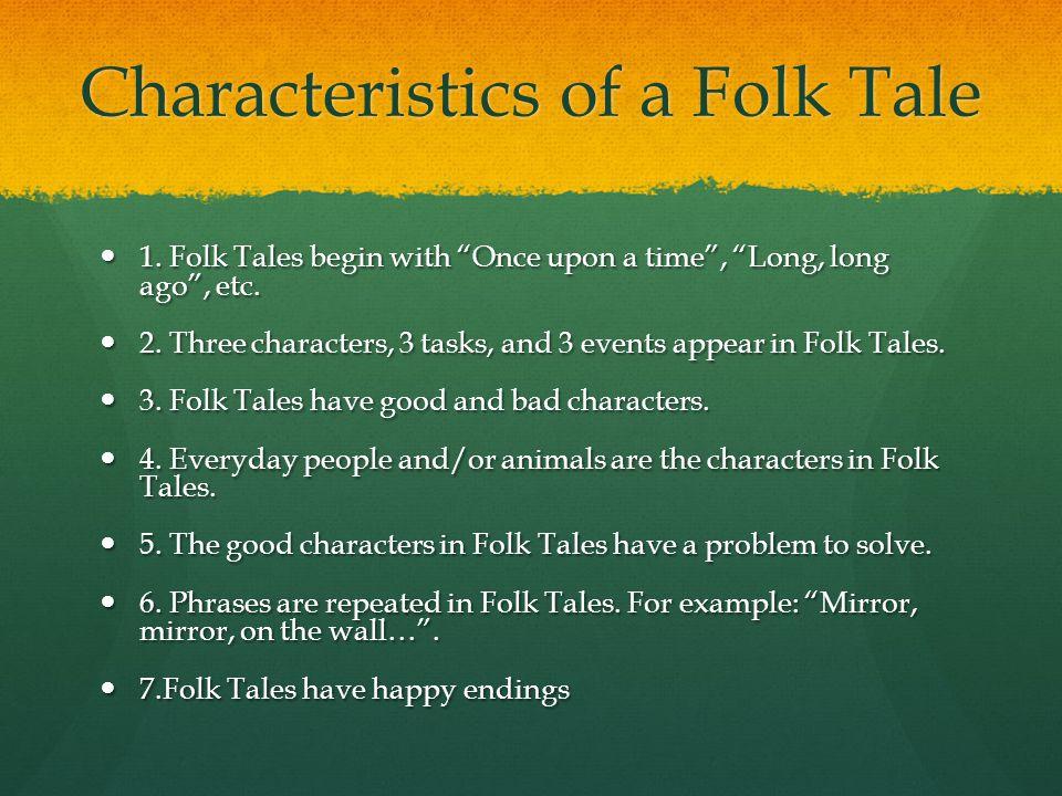 Characteristics of a Folk Tale