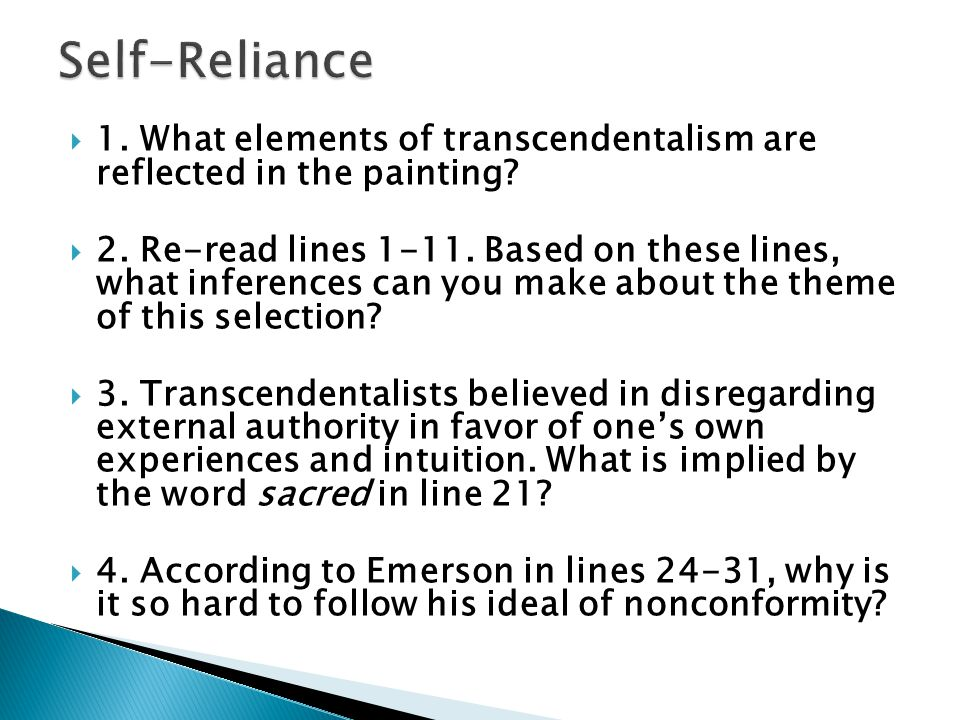 Self-Reliance 1. What elements of transcendentalism are reflected in the painting