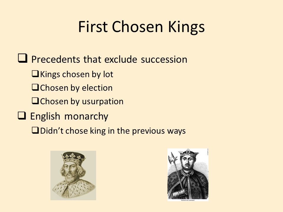 First Chosen Kings Precedents that exclude succession English monarchy