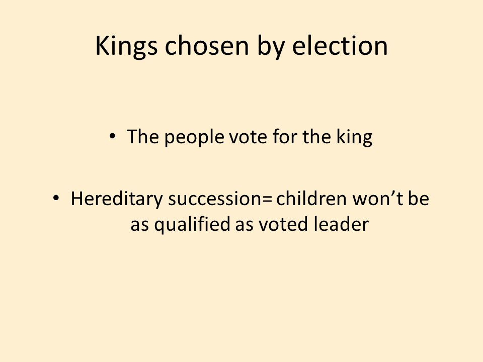 Kings chosen by election