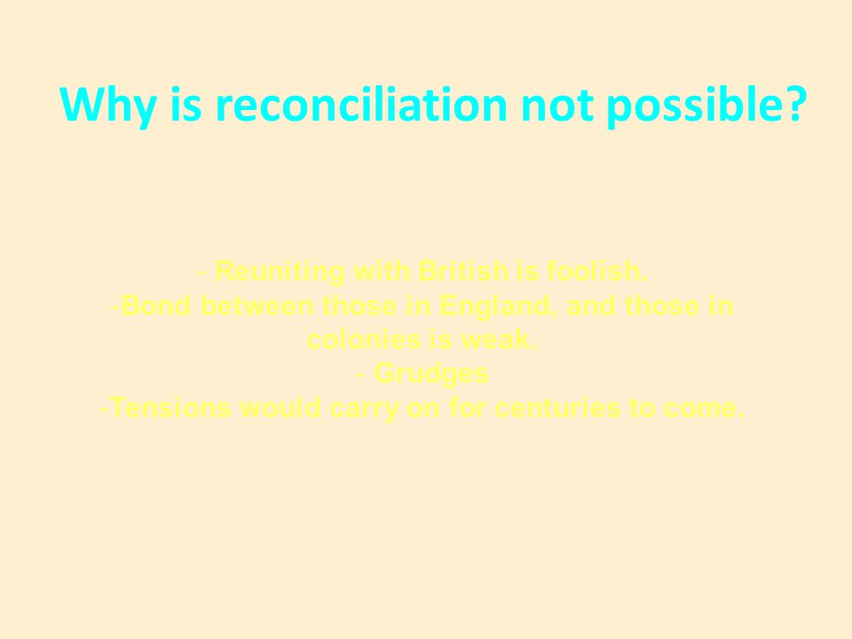 Why is reconciliation not possible