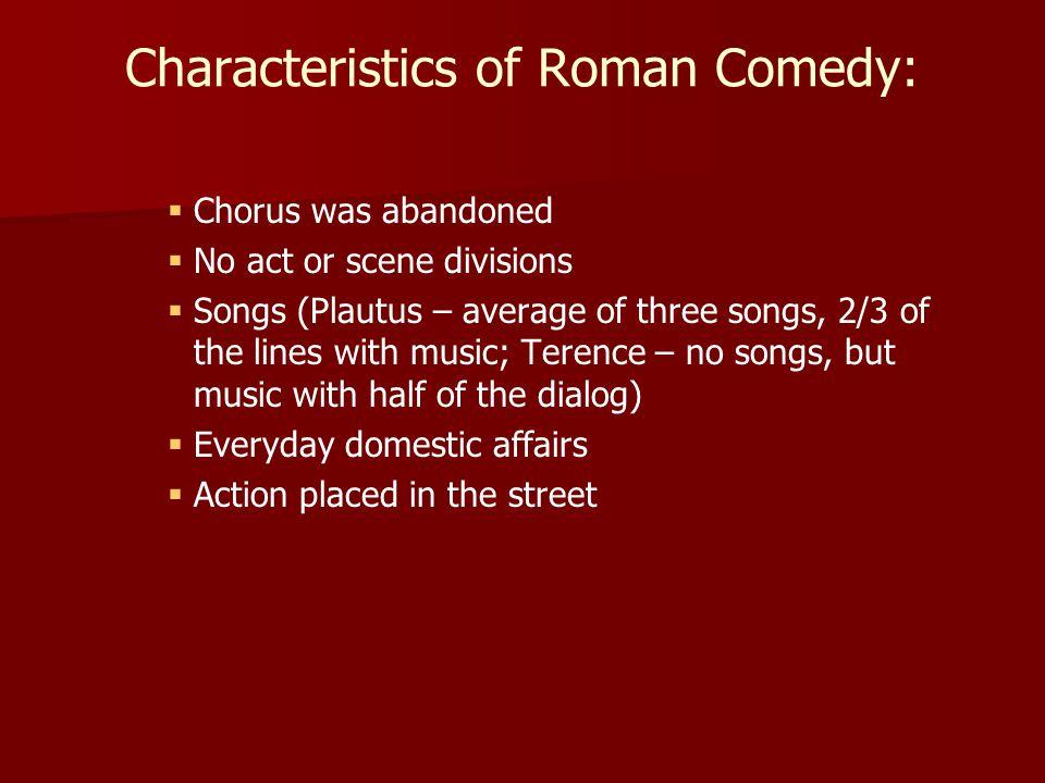 Characteristics of Roman Comedy: