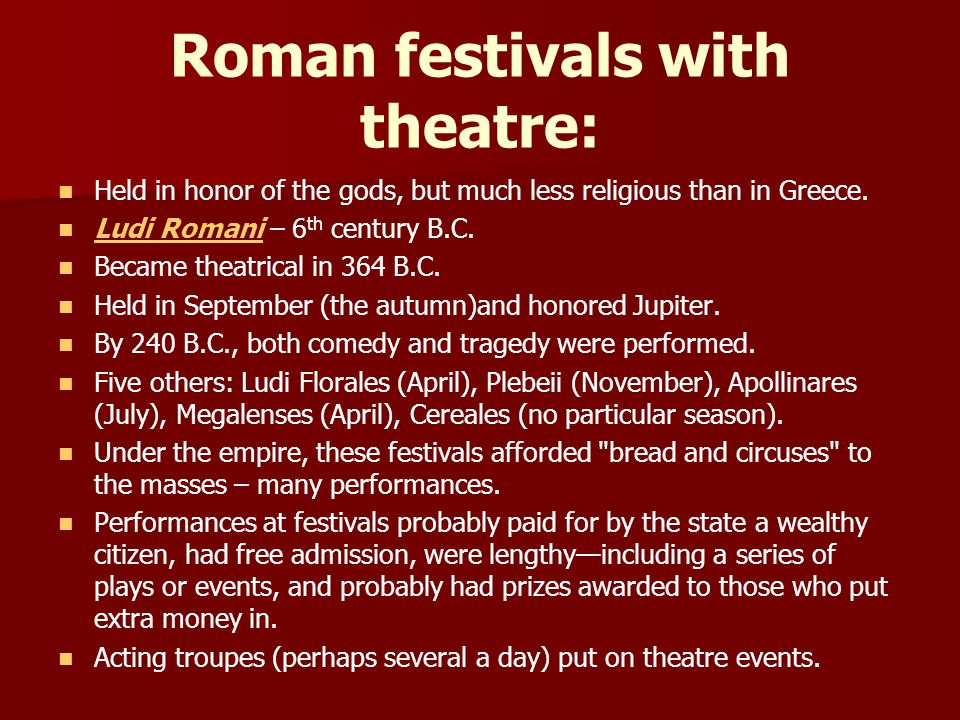 Roman festivals with theatre: