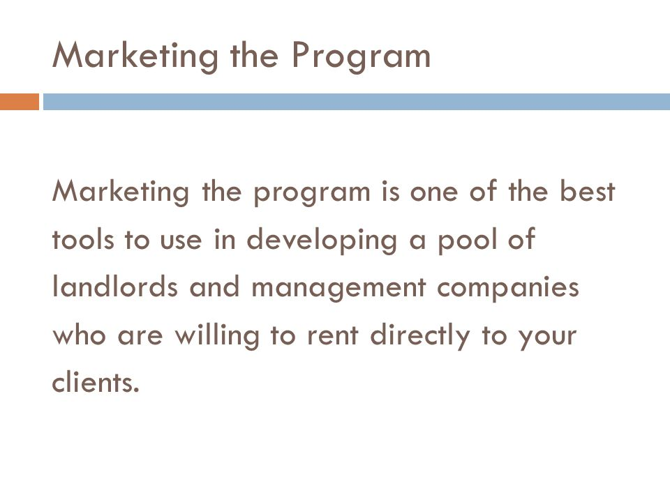 Marketing the Program Marketing the program is one of the best