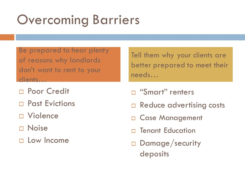Overcoming Barriers Poor Credit Past Evictions Violence Noise