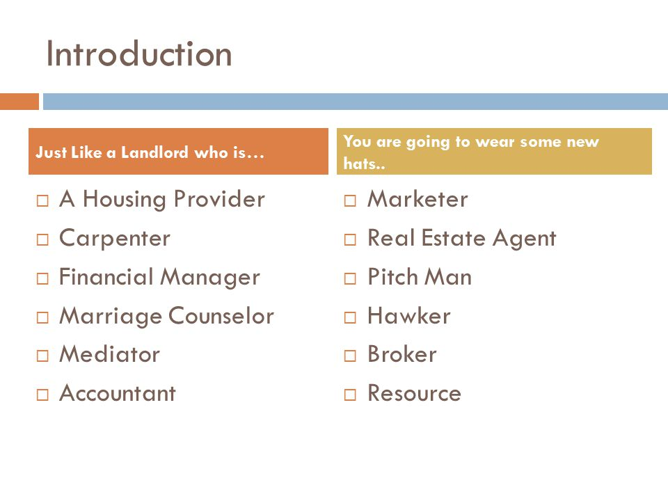 Introduction A Housing Provider Carpenter Financial Manager