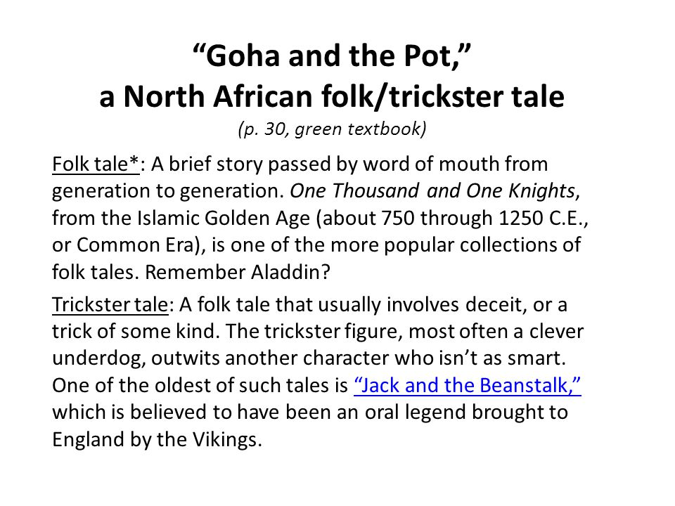 Goha and the Pot, a North African folk/trickster tale (p