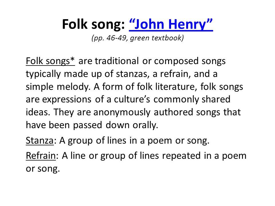 Folk song: John Henry (pp. 46-49, green textbook)