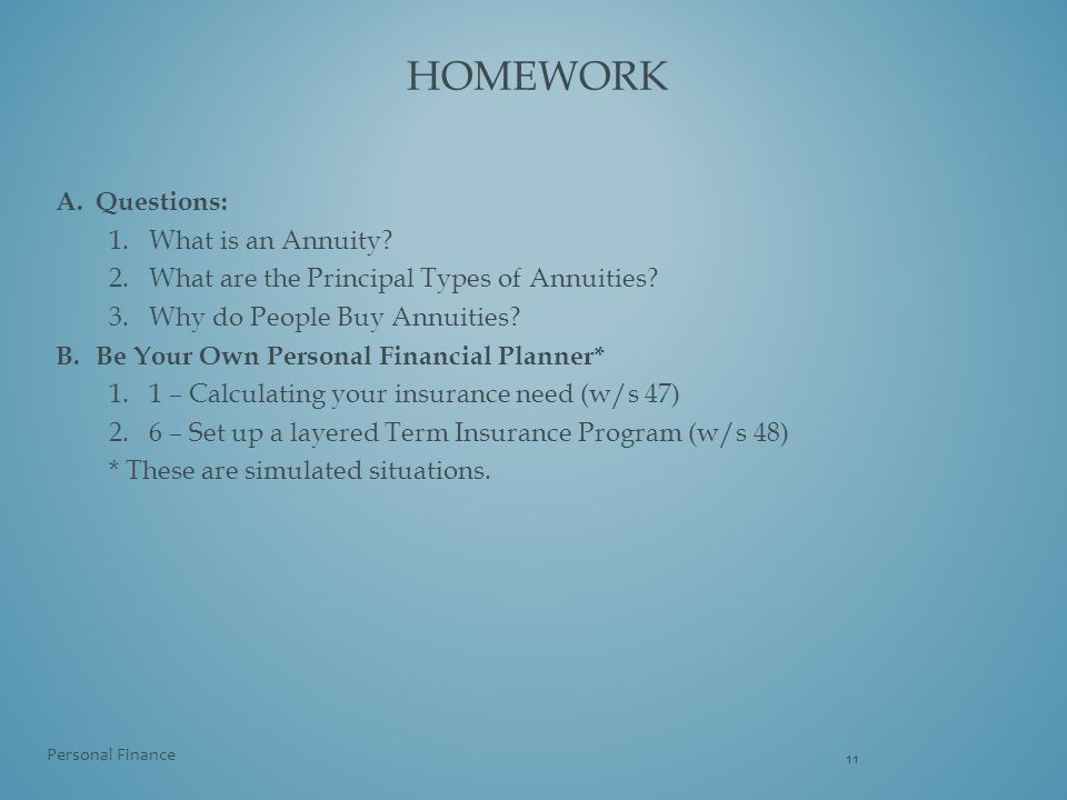 Homework Questions: What is an Annuity