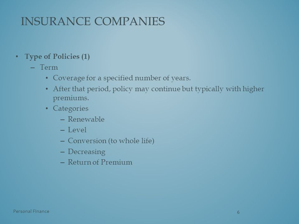 insurance companies Type of Policies (1) Term